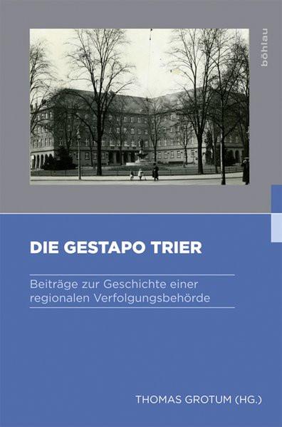 Die Gestapo Trier