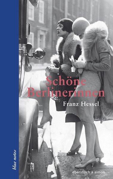 Schöne Berlinerinnen. Frauenporträts