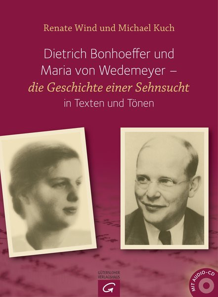 Dietrich Bonhoeffer und Maria von Wedemeyer