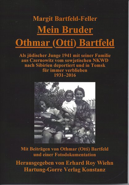 Mein Bruder Othmar (Otti) Bartfeld