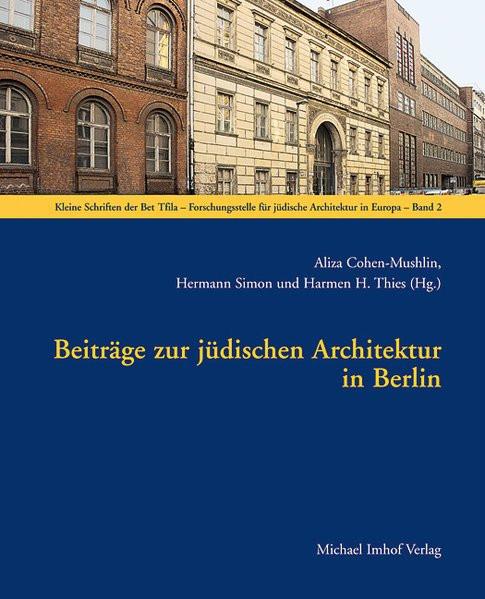 Beiträge zur jüdischen Architektur in Berlin