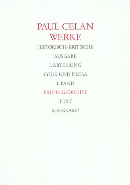 Frühe Gedichte. Werke. Historisch-kritische Ausgabe