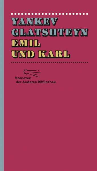 Emil und Karl