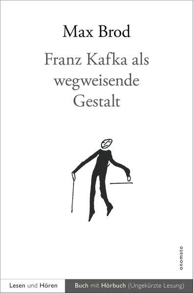 Kafka als wegweisende Gestalt