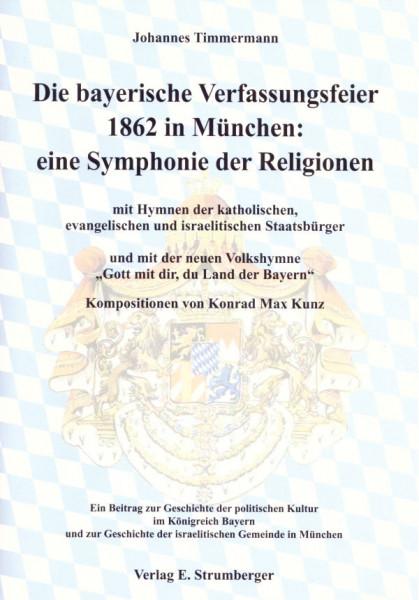 Die bayerische Verfassungsfeier 1862 in München: eine Symphonie der Religionen