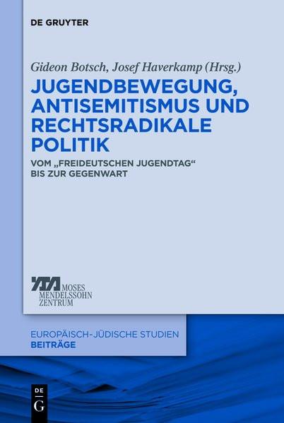 Jugendbewegung, Antisemitismus und rechtsradikale Politik