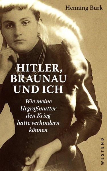 Hitler, Braunau und ich