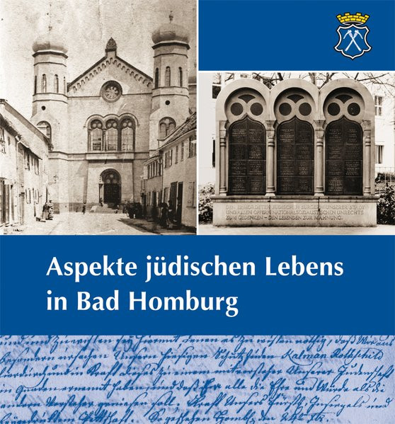 Aspekte jüdischen Lebens in Bad Homburg