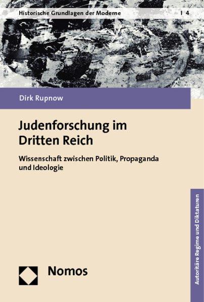 """""""Judenforschung"""" im """"Dritten Reich"""""""