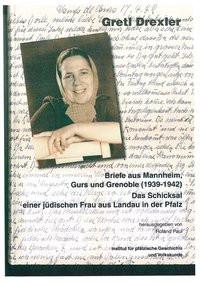 Briefe aus Mannheim, Gurs und Grenoble (1939-1942)