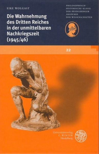 Die Wahrnehmung des Dritten Reiches in der unmittelbaren Nachkriegszeit (1945/1946)