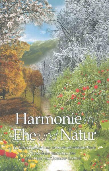 Harmonie in Ehe und Natur