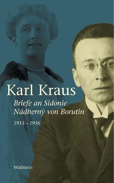Briefe an Sidonie Nádherný von Borutin 1913-1936