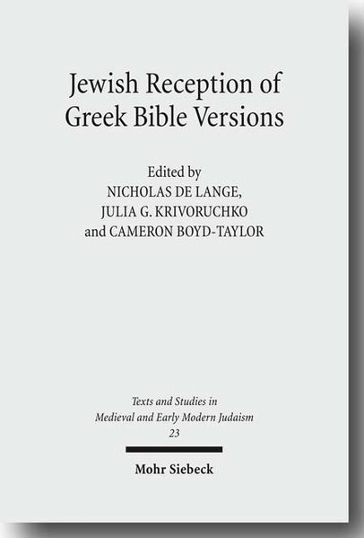 Jewish Reception of Greek Bible Versions