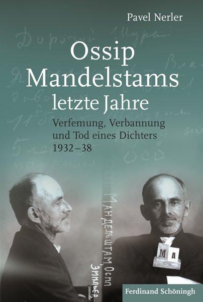 Ossip Mandelstams letzte Jahre