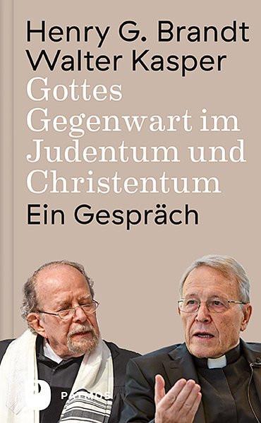 Gottes Gegenwart im Judentum und Christentum