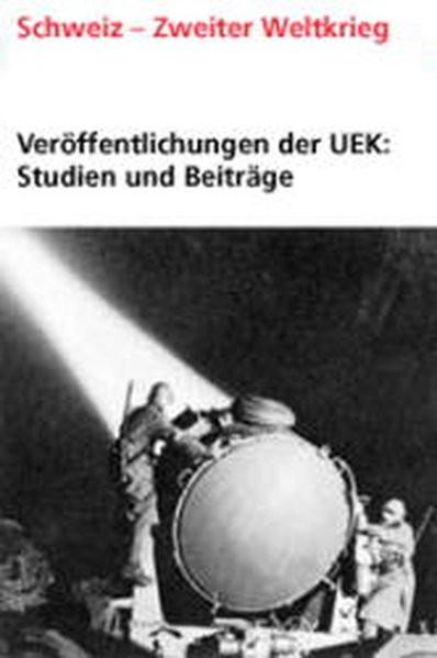 Tarnung, Transfer, Transit: Die Schweiz als Drehscheibe verdeckter deutscher Operationen (1939-1952)