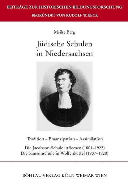 Jüdische Schulen in Niedersachsen. Tradition - Emanzipation - Assimilation