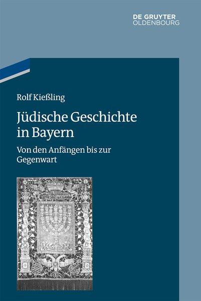Jüdische Geschichte in Bayern
