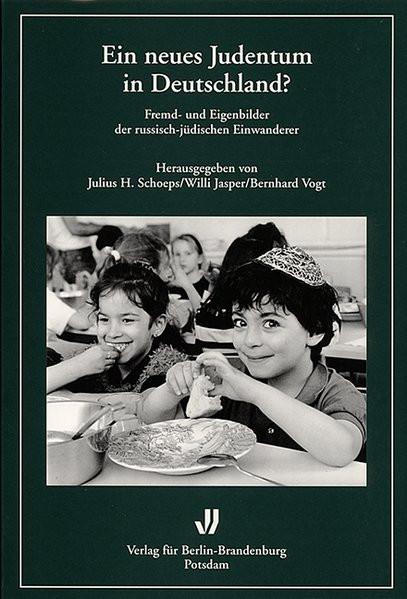 Ein neues Judentum in Deutschland? Fremd- und Eigenbilder der russisch-jüdischen Einwanderer