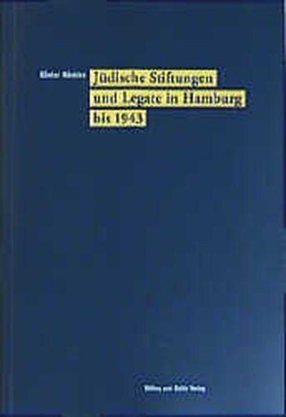 Jüdische Stiftungen und Legate in Hamburg bis 1943