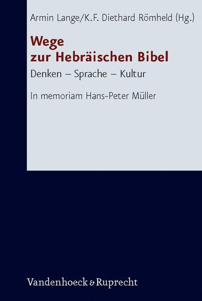 Wege zur Hebräischen Bibel