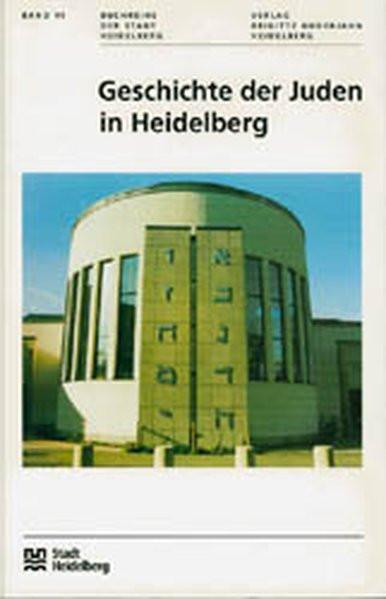 Geschichte der Juden in Heidelberg