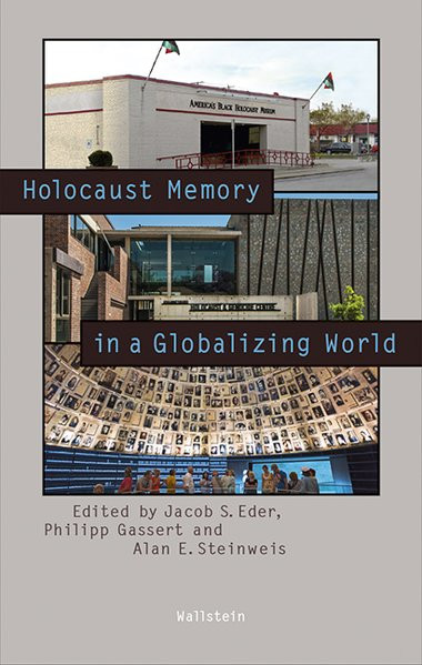 Holocaust Memory in a Globalizing World