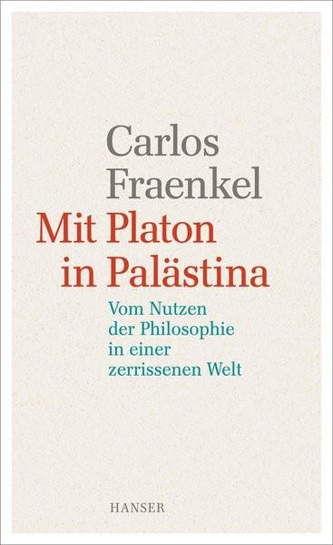 Mit Platon in Palästina