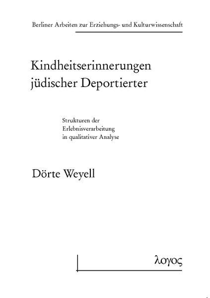 Kindheitserinnerungen jüdischer Deportierter