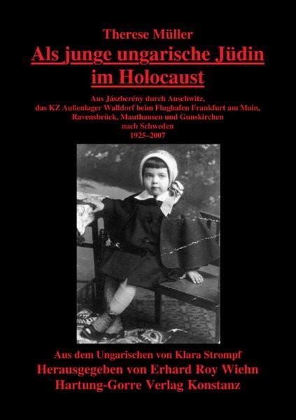 Als junge ungarische Jüdin im Holocaust