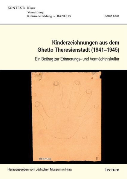 Kinderzeichnungen aus dem Ghetto Theresienstadt (1941-1945)