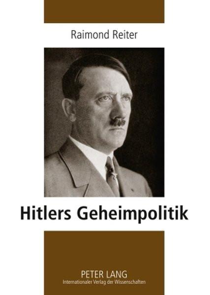 Hitlers Geheimpolitik
