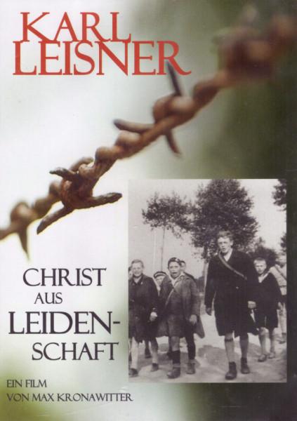 Karl Leisner - Christ aus Leidenschaft