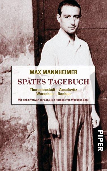 Spätes Tagebuch. Theresienstadt - Auschwitz - Warschau - Dachau
