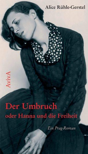 Der Umbruch oder Hanna und die Freiheit