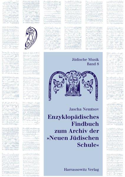 """Enzyklopädisches Findbuch zum Archiv der """"Neuen Jüdischen Schule"""""""