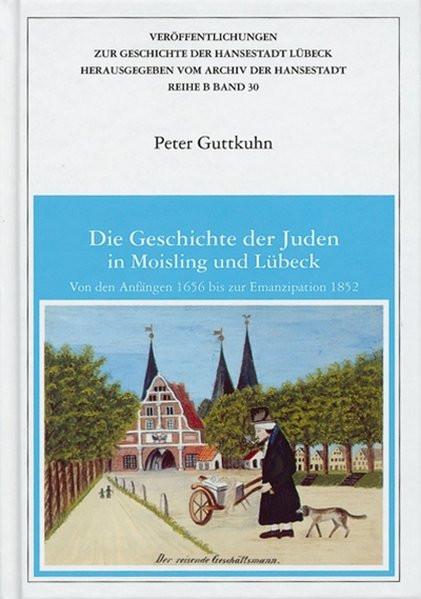 Die Geschichte der Juden in Moisling und Lübeck