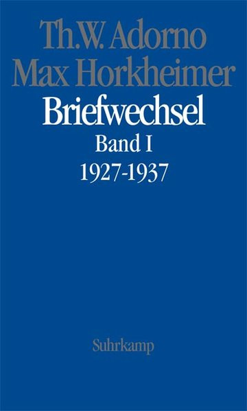Briefwechsel. Bd. I: 1927-1937