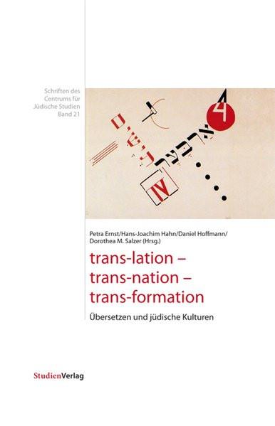 trans-lation - trans-nation - trans-formation