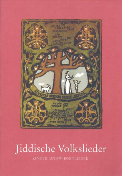 Jiddische Volkslieder. Heft 2: Kinder- und Wiegenlieder