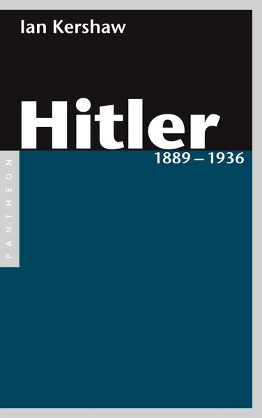 Hitler Bd. I: 1889-1936