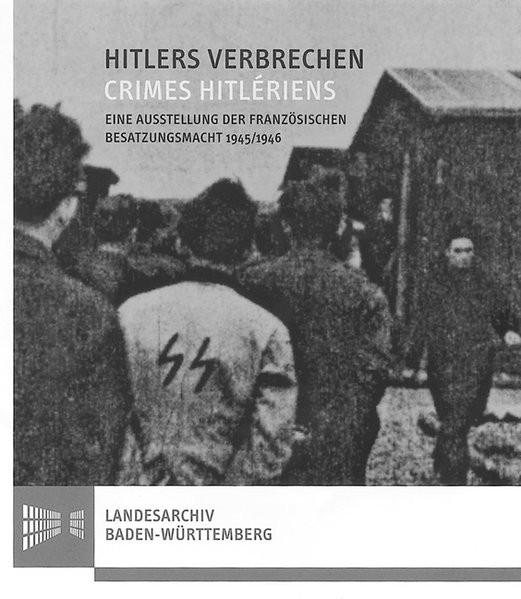 Hitlers Verbrechen. Crimes Hitlérien