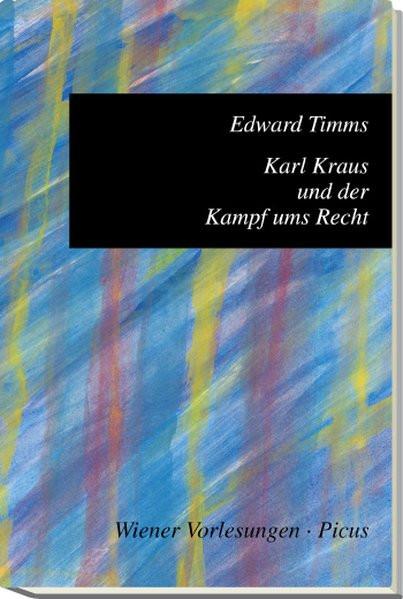 Karl Kraus und der Kampf ums Recht