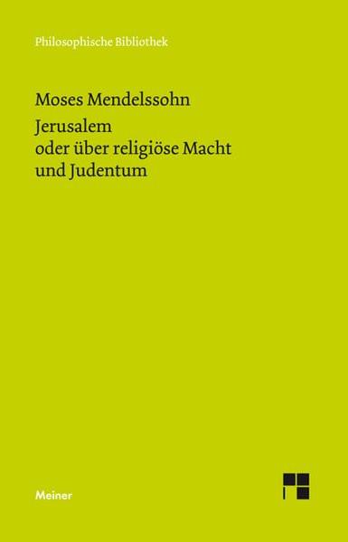 """Jerusalem oder über religiöse Macht und Judentum. Vorrede zu Manasseh Ben Israels """"Rettung der Juden"""