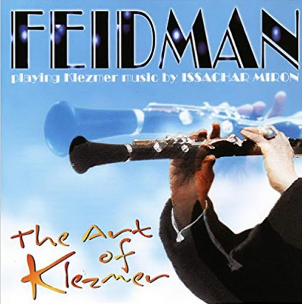 Feidman - playing Klezmer music by Issachar Miron