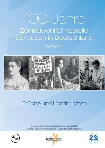 100 Jahre Zentralwohlfahrtsstelle der Juden in Deutschland (1917–2017)