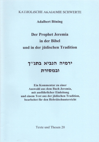Der Prophet Jeremia in der Bibel und in der jüdischen Tradtion