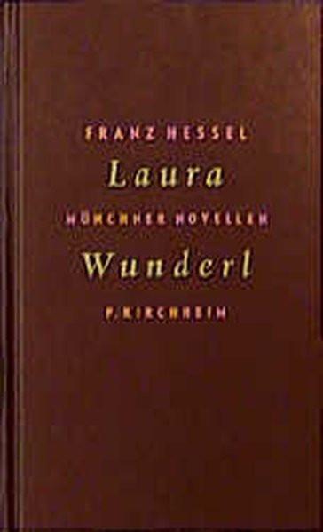 Laura Wunderl. Münchner Novellen