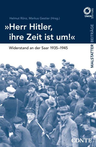 """""""Herr Hitler, Ihre Zeit ist um!"""""""